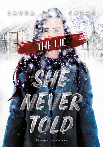 Labas, Laura - The Lie She Never Told