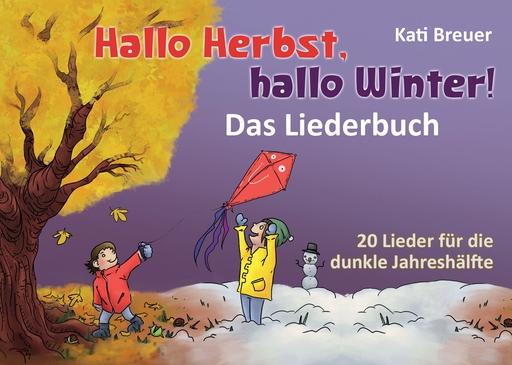 Janetzko, Stephen - Hallo Herbst, hallo Winter! - Das Lieder