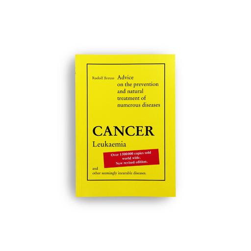 Rudolf Breuss - Cancer-Leukaemia