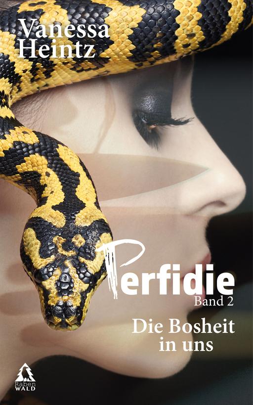 Vanessa Heintz - Vanessa Heintz - Perfidie -Die Bosheit in uns - Band 2