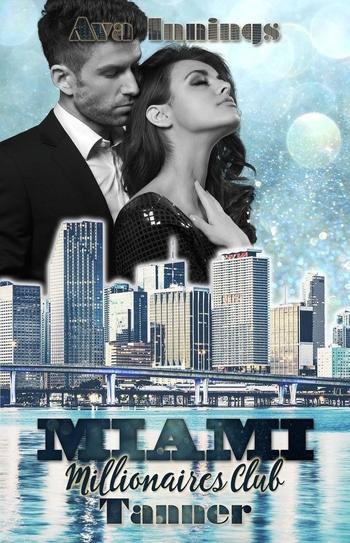 Innings, Ava - Miami Millionaires Club - Tanner