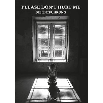 Jennifer Nanik - Please don't hurt me