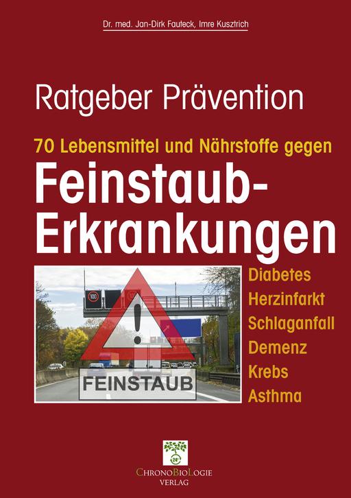 Dr. med. Jan-Dirk Fauteck & Imre Kusztri - 70 Lebensmittel und Nährstoffe