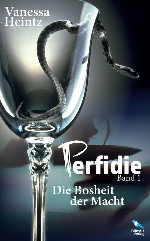 Vanessa Heintz - Perfidie - Die Bosheit der Macht - Band