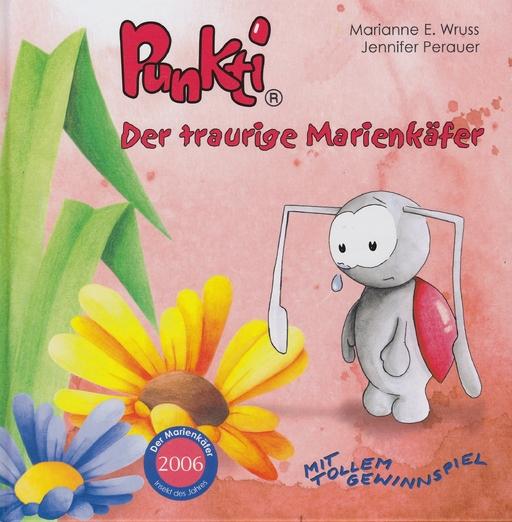 Wruss E. Marianne - Wruss E. Marianne - Punkti - Der traurige Marienkäfer