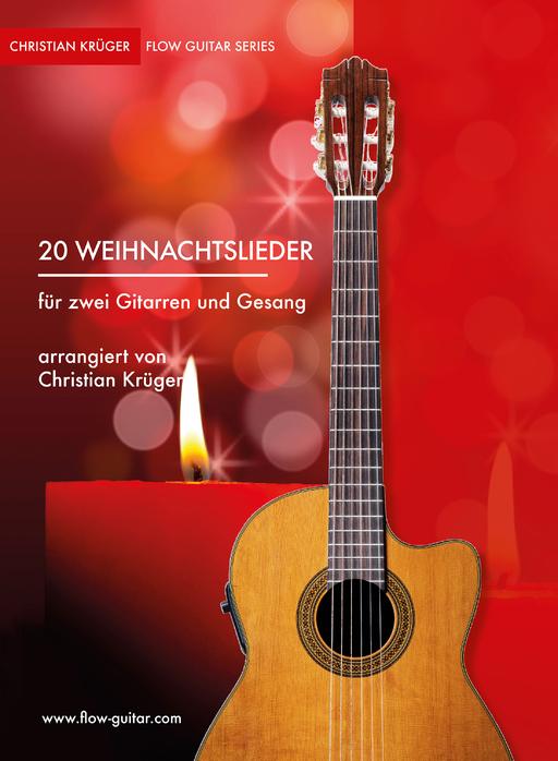 Krüger, Christian - Krüger, Christian - 20 Weihnachtslieder für zwei Gi