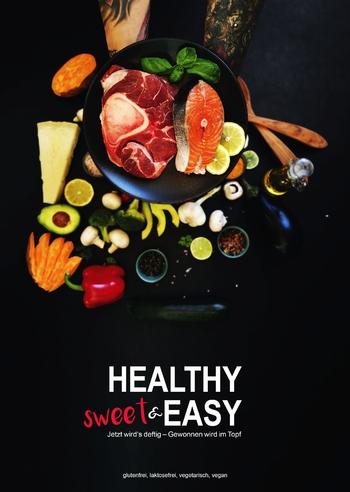 Bauer Mona - Healthy sweet & EASY - Jetzt wird's deft