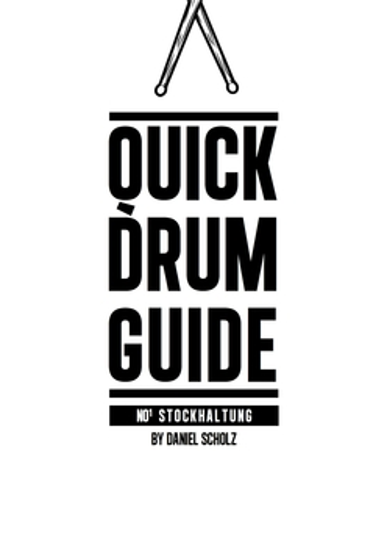 Scholz, Daniel - Quick Drum Guide