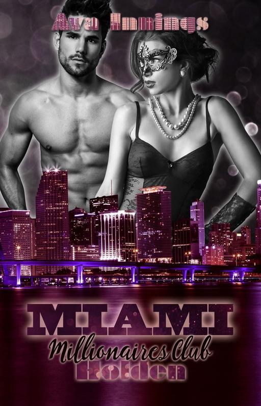 Innings, Ava - Innings, Ava - Miami Millionaires Club - Holden