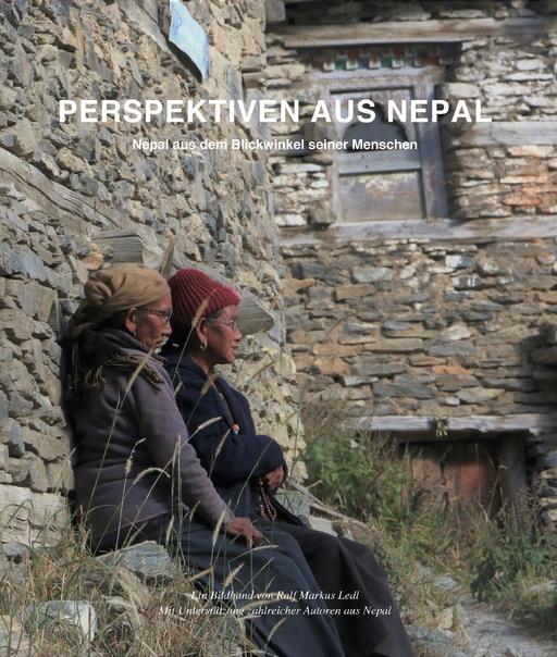 Ledl, Ralf  Markus - Ledl, Ralf  Markus - Perspektiven aus Nepal