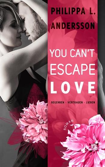 Andersson, Philippa L. - You Can't Escape Love