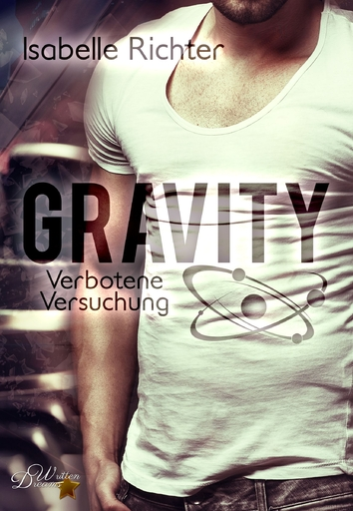 Richter, Isabelle - Richter, Isabelle - Gravity: Verbotene Versuchung