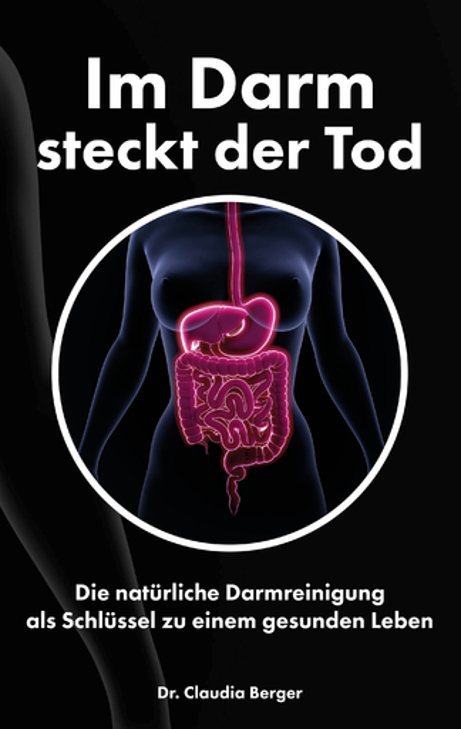 Berger, Dr. Claudia - Berger, Dr. Claudia - Im Darm steckt der Tod