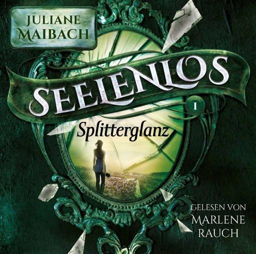 Maibach, Juliane - Seelenlos