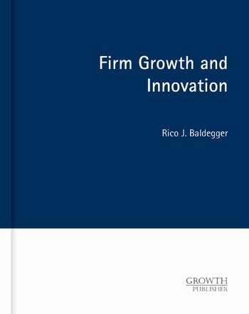 Baldegger, Rico J. - Firm Growth and Innovation