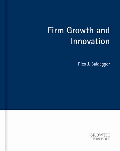 Baldegger, Rico J. - Baldegger, Rico J. - Firm Growth and Innovation