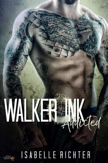 Richter, Isabelle - Walker Ink: Addicted