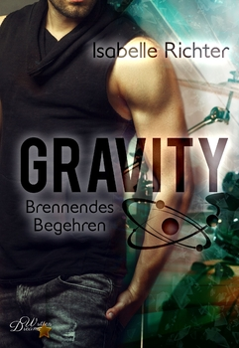 Richter, Isabelle - Gravity: Brennendes Begehren