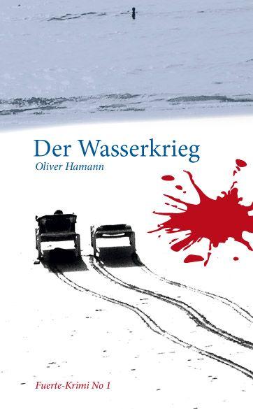 Hamann, Oliver - Hamann, Oliver - Der Wasserkrieg