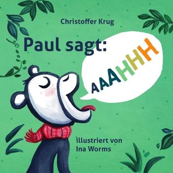 Krug, Christoffer - Paul sagt AAAHHH