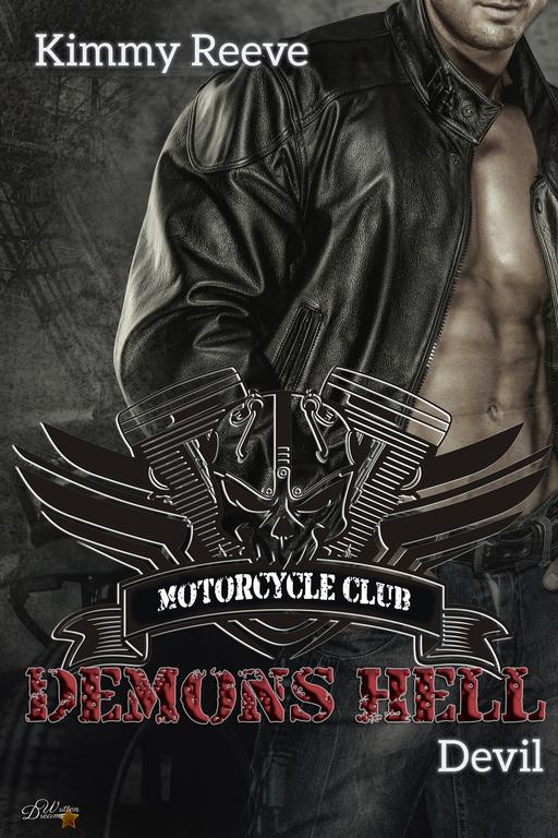 Reeve, Kimmy - Reeve, Kimmy - Demons Hell MC: Devil