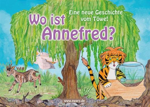 Schwarz, Christoph - Wo ist Annefred?