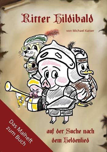 Kaiser Michael - Ritter Hildibald