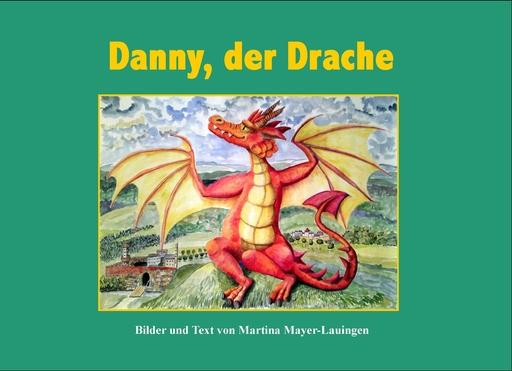 Mayer-Lauingen, Martina - Danny, der Drache