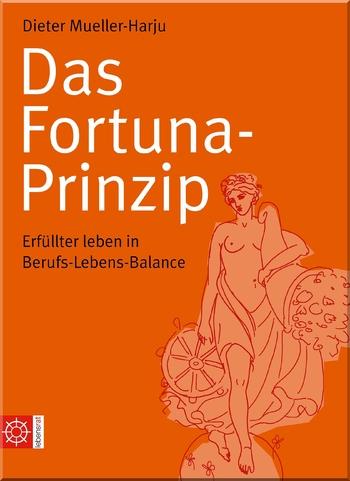 Mueller-Harju, Dieter - Das Fortuna-Prinzip