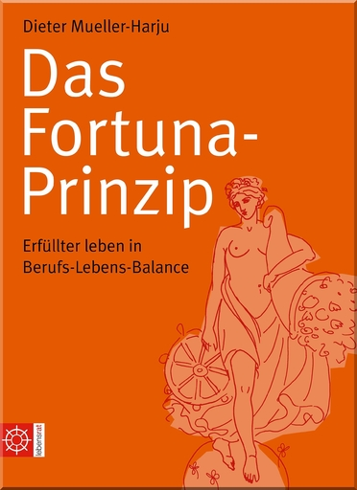 Mueller-Harju, Dieter - Mueller-Harju, Dieter - Das Fortuna-Prinzip