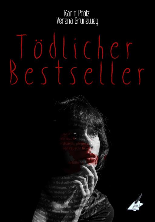 Pfolz, Karin & Grüneweg, Verena - Tödlicher Bestseller