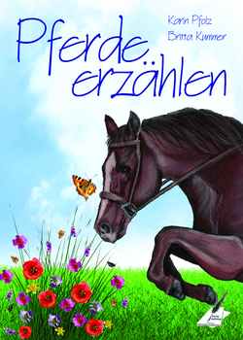 Pfolz, Karin / Kummer, Britta - Pferde erzählen