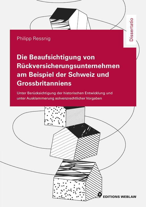 Ressnig, Philipp - Ressnig, Philipp - Die Beaufsichtigung von Rückversicherung
