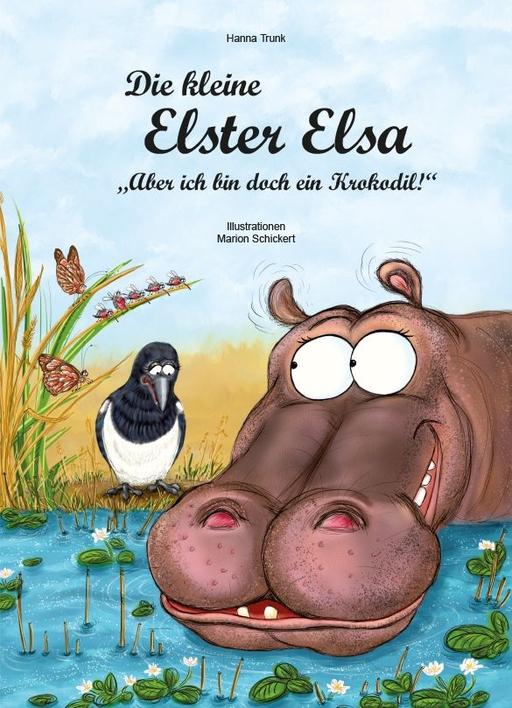 Trunk, Hanna - Die kleine Elster Elsa