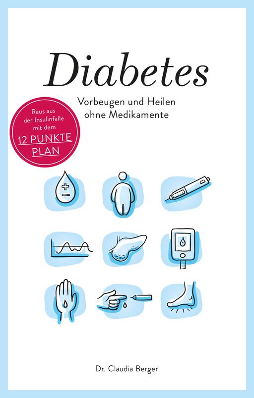 Berger, Dr. Claudia - Diabetes - Vorbeugen und Heilen ohne Med