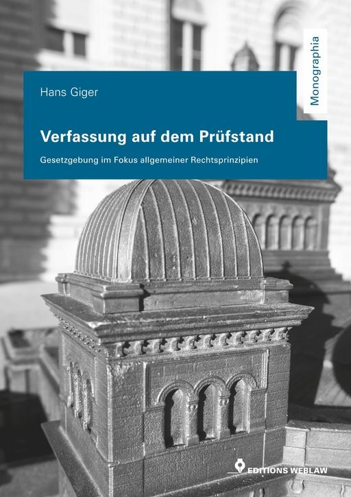 Giger, Hans - Verfassung auf dem Prüfstand