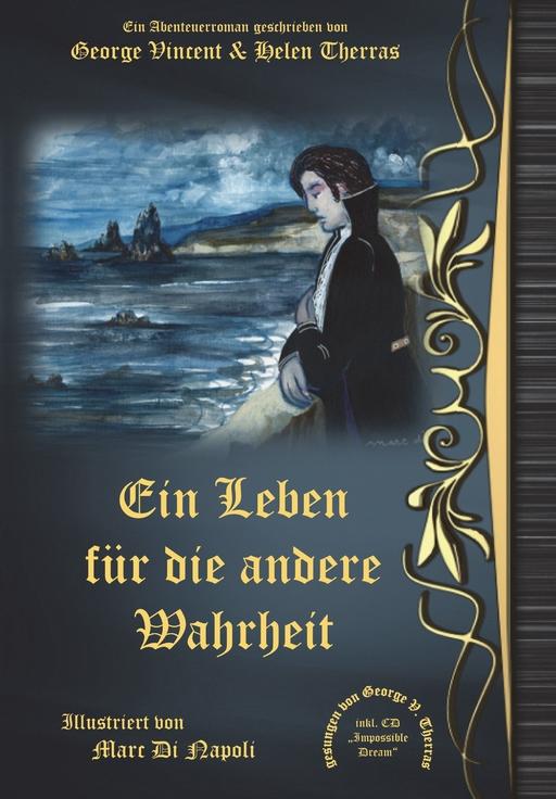 Therras, George Vincent / Therras, Helen - Ein Leben für die andere Wahrheit