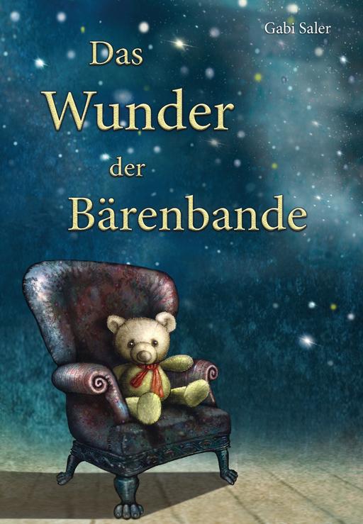 Saler, Gabi - Das Wunder der Bärenbande