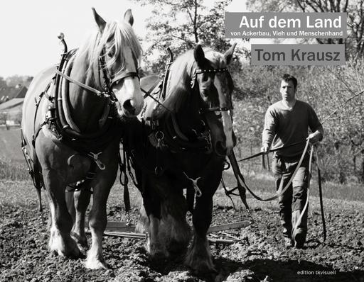 Krausz, Tom - Auf dem Land