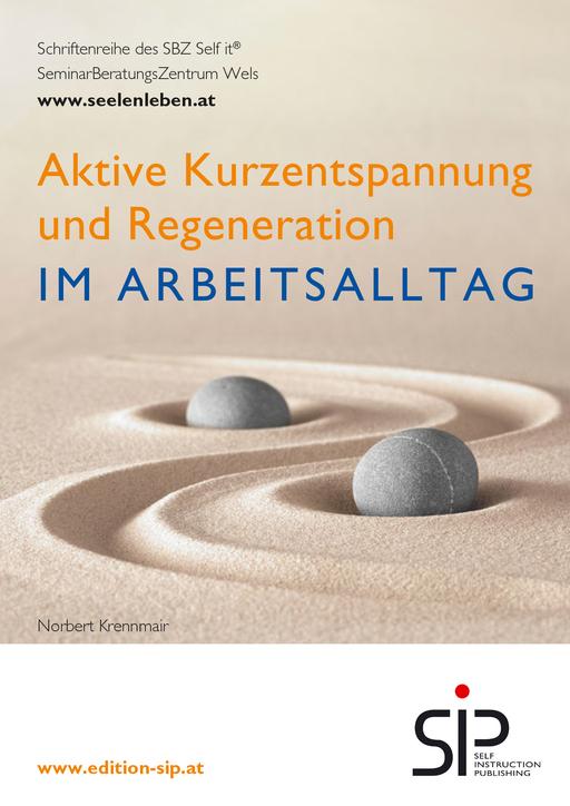 Krennmair, Norbert - Aktive Kurzentspannung und Regeneration