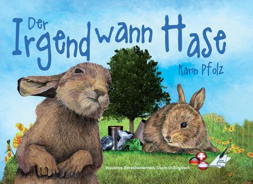 Pfolz, Karin - Der Irgendwann Hase / The Sometime Bunny