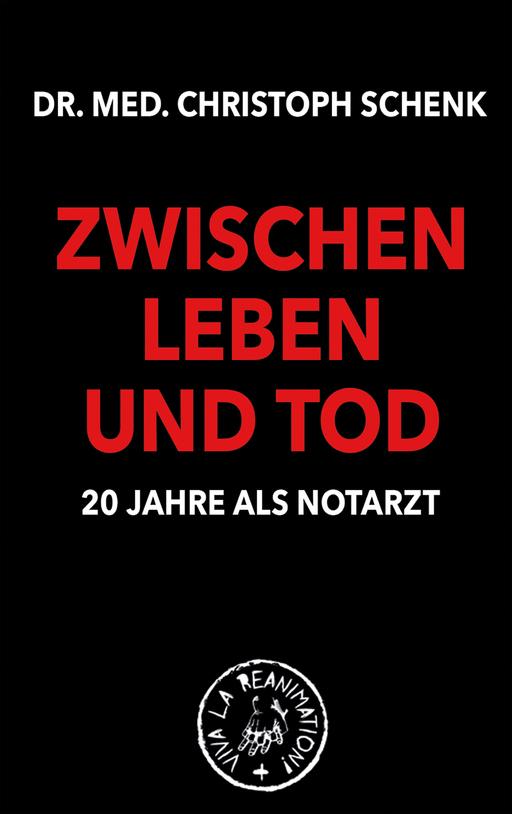 Schenk, Christoph - ZWISCHEN LEBEN UND TOD