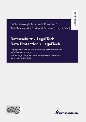 Schweighofer, Erich; Kummer, Franz; uvm. - Datenschutz / LegalTech – Tagungsband de