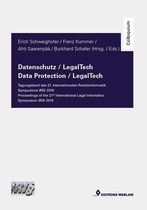 Schweighofer, Erich; Kummer, Franz; uvm. - Schweighofer, Erich; Kummer, Franz; uvm. - Datenschutz / LegalTech – Tagungsband de