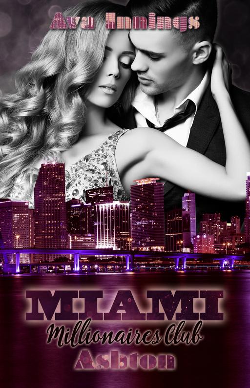 Innings, Ava - Miami Millionaires Club – Ashton