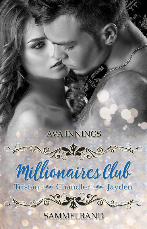Innings, Ava - Sammelband Millionaires Club – Tristan |