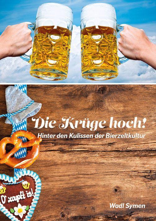 Wadl-Symen - Wadl-Symen - Die Krüge hoch! - Softcover