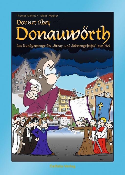 Dr. Dahms, Thomas - Donner über Donauwörth