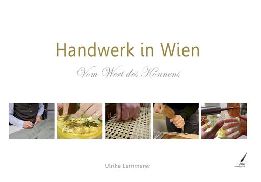 Lemmere, Ulriker - Handwerk in Wien