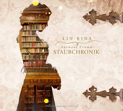 Rina, Lin - Animant Crumbs Staubchronik